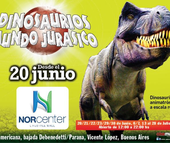 Llegó Dinosaurios, Mundo Jurásico a Norcenter